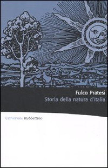 Storia della natura d'Italia. Ediz. illustrata - Fulco Pratesi   Thecosgala.com