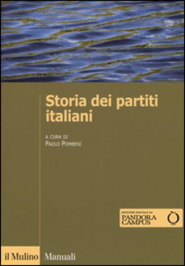 Storia dei partiti italiani. Con e-book - P. Pombeni |