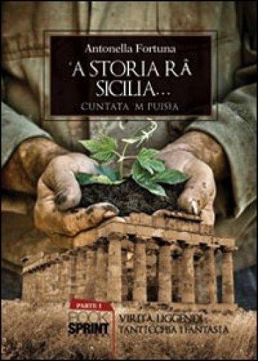 Storia ra' Sicilia ('A) - Antonella Fortuna | Kritjur.org