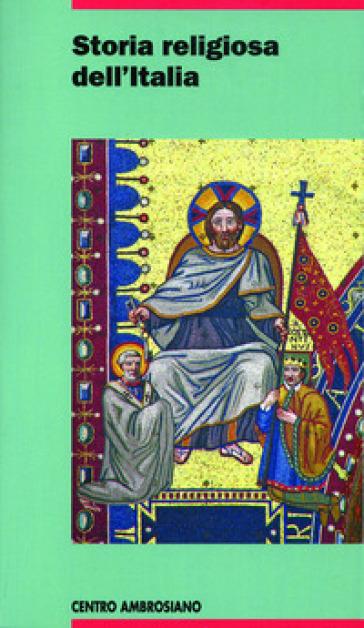Storia religiosa dell'Italia. 1-2. - L. Vaccaro  