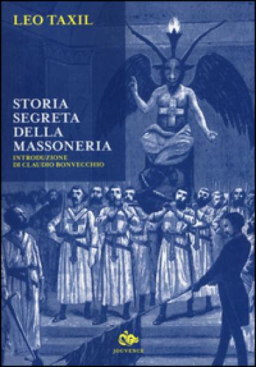 Storia segreta della Massoneria - Leo Taxil |