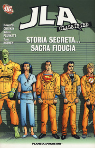 Storia segreta... sacra fiducia. JLA classified. 4.
