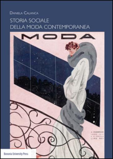 Storia sociale della moda contemporanea