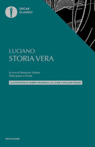 Storia vera. Testo greco a fronte - Luciano di Samosata pdf epub