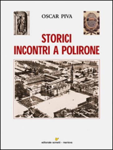Storici incontri a Polirone - Oscar Piva |