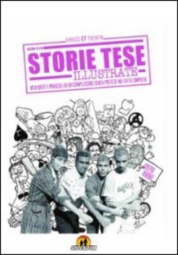 Storie Tese illustrate. (1979-1996) - Enrico ET Trentin |