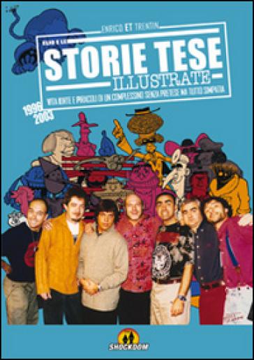 Storie Tese illustrate (1966-2003) - Enrico ET Trentin  