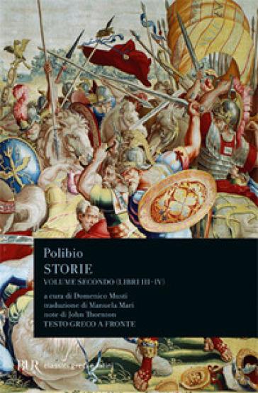 Storie. Testo greco a fronte. 2: Libri III-IV