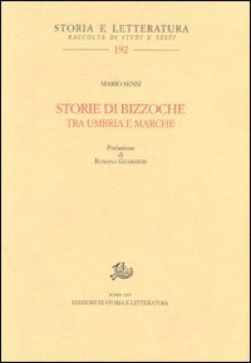 Storie di bizzoche tra Umbria e Marche - Mario Sensi |