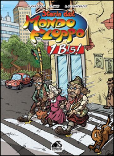 Storie dal Mondo Floppo 1 Bis! - Aldo Pastore  