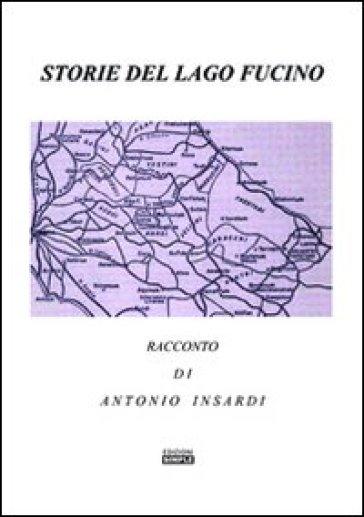 Storie del lago Fucino - Antonio Insardi | Kritjur.org