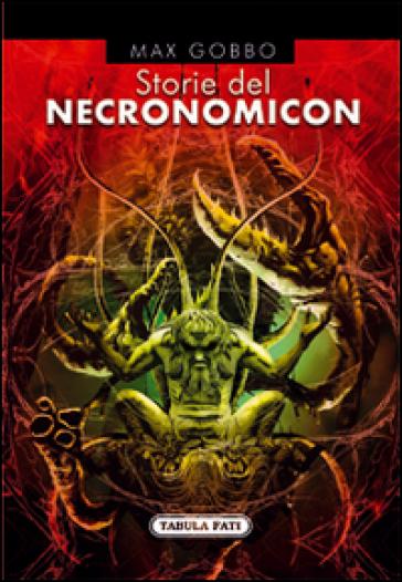Storie del necronomicon - Max Gobbo |