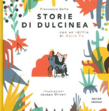 Storie di Dulcinea - Francesco Gallo  