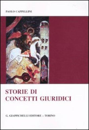 Storie di concetti giuridici - Paolo Cappellini pdf epub