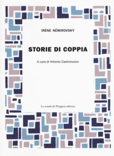 Storie di coppia - Irene Némirovsky |