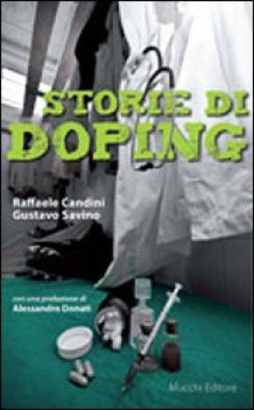 Storie di doping - Raffaele Candini |
