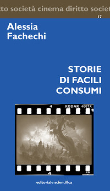 Storie di facili consumi - Alessia Fachechi pdf epub