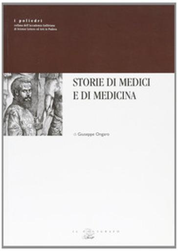 Storie di medici e di medicina - Giuseppe Ongaro  