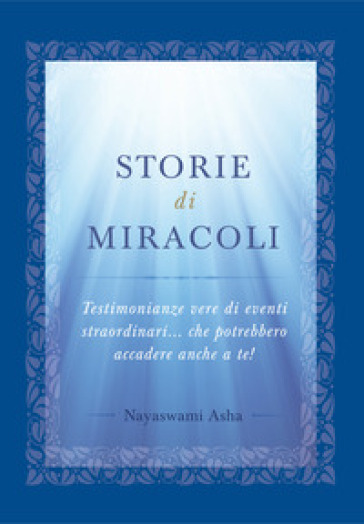 Storie di miracoli - Asha Praver |