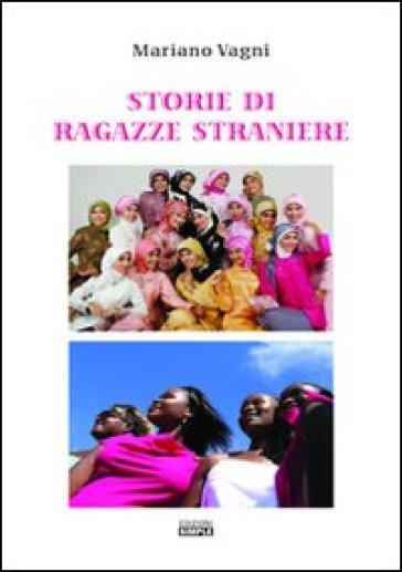 Storie di ragazze straniere - Mariano Vagni   Kritjur.org