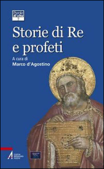 Storie di re e profeti - Maria D'Agostino  