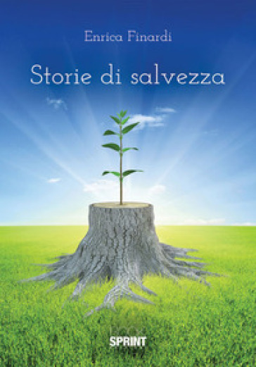 Storie di salvezza - Enrica Finardi |