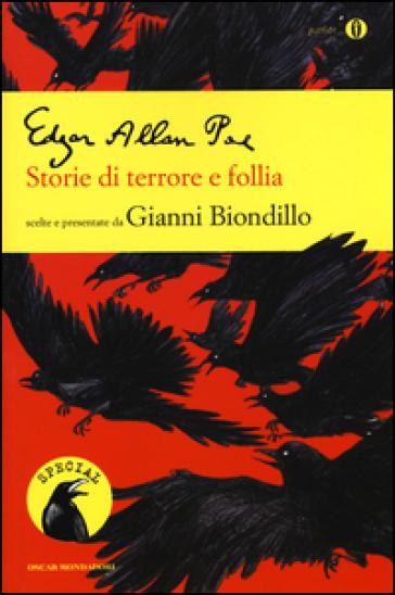 Storie di terrore e follia - Edgar Allan Poe |