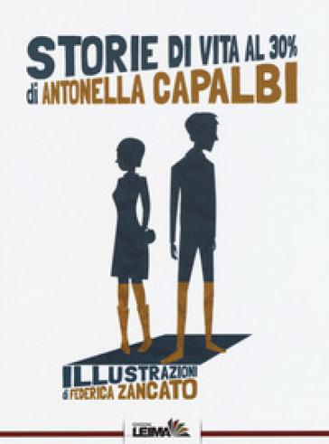 Storie di vita al 30% - Antonella Capalbi | Kritjur.org