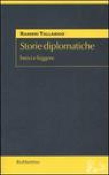 Storie diplomatiche. Brevi e leggere - Ranieri Tallarigo |