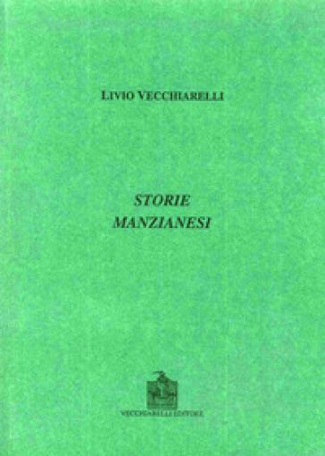 Storie manzianesi - Livio Vecchiarelli  