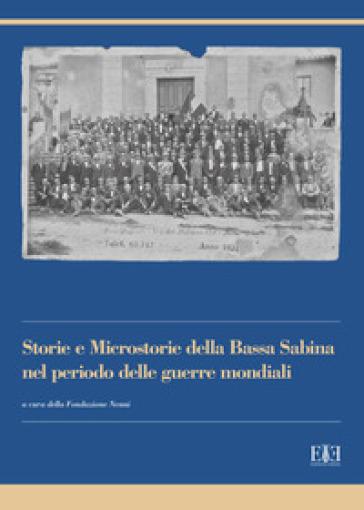 Storie e microstorie della Bassa Sabina nel periodo delle guerre mondiali - Fondazione Pietro Nenni  