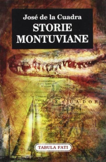 Storie montuviane - José de La Cuadra  