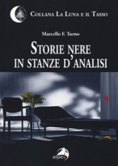Storie nere in stanze d analisi