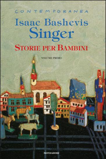 storie per bambini 1 isaac bashevis singer libro