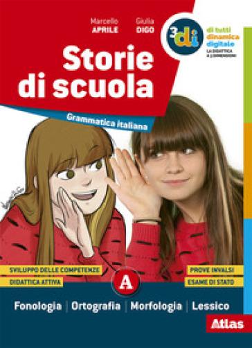 Storie di scuola. Per la Scuola media. Con e-book. Con espansione online - Marcello Aprile |