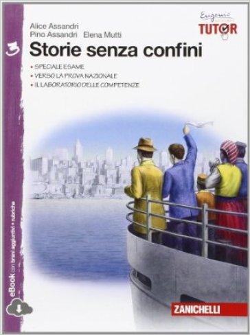 Storie senza confini. Per la Scuola media. Con e-book. Con espansione online. 3. - Alice Assandri pdf epub