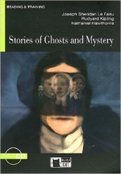 Stories of ghosts and mysteries. Con CD Audio