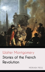 Stories of the French Revolution