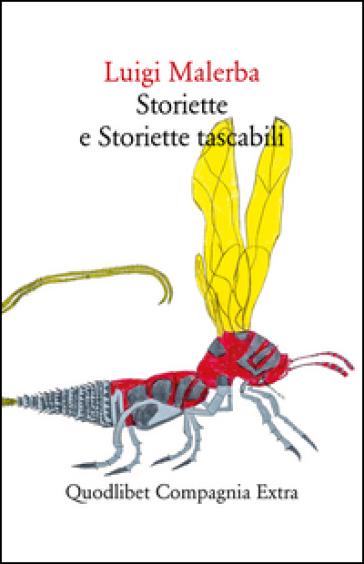 Storiette e storiette tascabili - Luigi Malerba | Kritjur.org