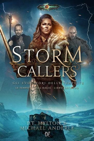 Risultato immagini per Storm Callers – Gli Evocatori delle Tempeste (Le Tempeste della Magia – Vol. II)