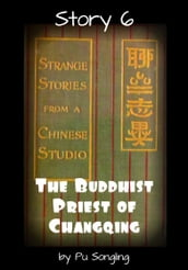 Story 6: The Buddhist Priest of Changqing