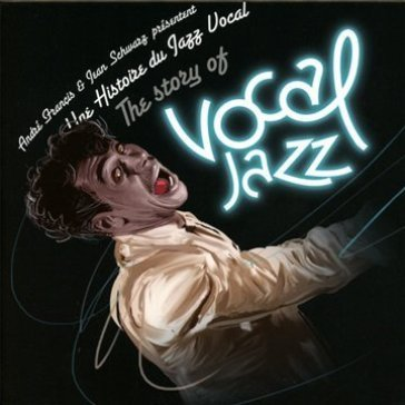 Story of vocal jazz