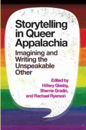 Storytelling in Queer Appalachia