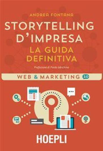 Storytelling d'impresa - Andrea Fontana |