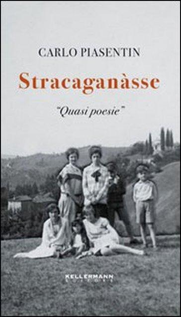 Stracaganàsse - Carlo Piasentin pdf epub