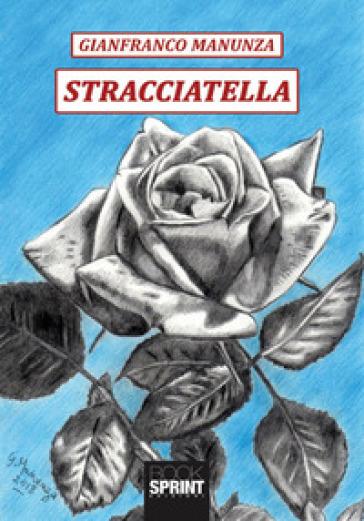 Stracciatella - Gianfranco Manunza | Kritjur.org