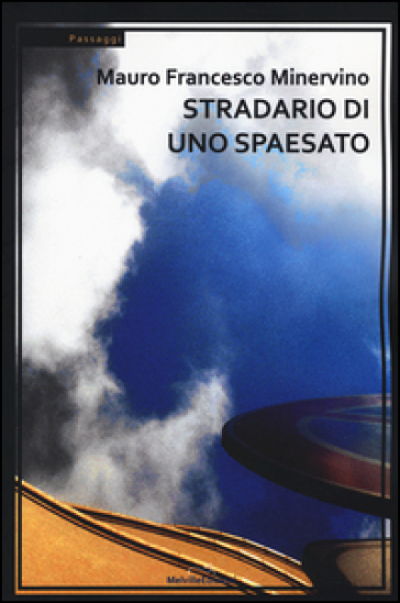 Stradario di uno spaesato - Mauro F. Minervino   Jonathanterrington.com