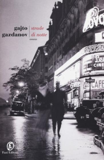 Strade di notte - Gajto Gazdanov | Kritjur.org