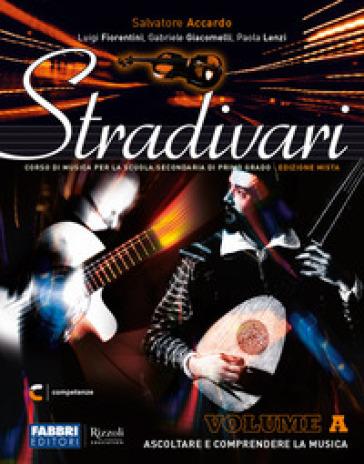 Stradivari. Per la Scuola media. Con e-book. Con espansione online. Con DVD-ROM. B: Ascolti + hub young + hub kit - Salvatore Accardo | Kritjur.org