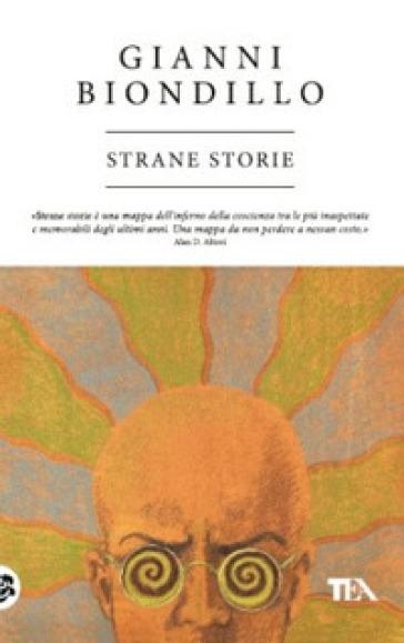 Strane storie - Gianni Biondillo   Ericsfund.org